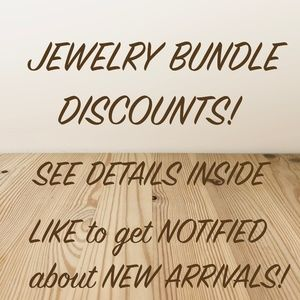 Jewelry - Jewelry bundle discounts! LIKE to get notified